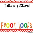 Froot Loop Patterns