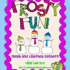 Frosty Fun with Math and Literacy Winter Unit