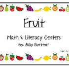 Fruit Math and Literacy Centers