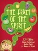 Fruit of the Spirit KJV Edition (Song, Posters, Writing, and Art)