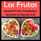 Fruits Vocabulary Activities & Games Unit in Spanish (Las Frutas)