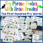 Fry Phrase Frolic With Brain Breaks