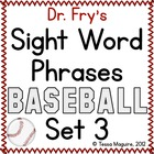 Fry Sight Word Phrase Baseball- List 3