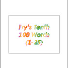 Fry's Tenth 100 Vocabulary Sight Words (1 - 100) PowerPoin