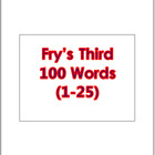 Fry's Third 100 Vocabulary Sight Words (1 - 100) PowerPoin