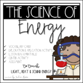 Full of Energy {Science Unit on Sound, Light and Heat Energy}