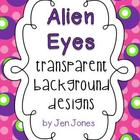 Fun &quot;Alien Eyes&quot; Frames  {For Personal and Commercial Use}