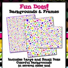 Fun Dots Backgrounds &amp; Frames for Commercial Use