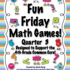 Fun Friday Math Games - Quarter 3