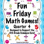 Fun Friday Math Games - Quarter 4