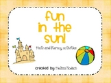Fun In th Sun- Math, Literacy and Craftivity Activities