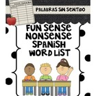 Fun Sense Nonsense Spanish Word List: Palabras Sin Sentido