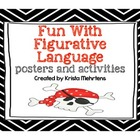 Fun With  Figurative Language Posters and Activities