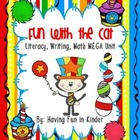 Fun With The Cat - Literacy, Math, and Writing MEGA Unit