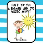 Fun in the Sun - A CVC Word Rhyming Activity