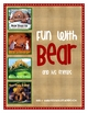 Fun with Bear &amp; His Friends