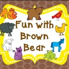 Fun with Brown Bear