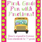 Fun with Fractions First Grade Common Core Packet