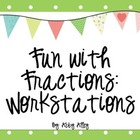 Fun with Fractions: Workstations