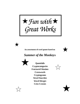 Fun with Great Works: Summer of the Monkeys edition