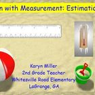 Fun with Measurement - Estimation