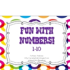 Fun with Numbers! 1-10 {Manuscript}