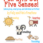 Fun with Our Five Senses! {whole group, small group, &amp; ind