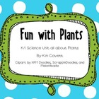 Fun with Plants: A K/1 Science Unit