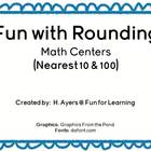 Fun with Rounding Math Centers:  Nearest 10 & 100
