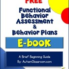 Functional Behavior Assessment & Behavior Intervention Pla