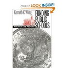 Funding Public Schools: Politics and Policies