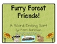 Furry Forest Friends! A Word Ending Sort