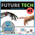 Future Tech Video Clip Lesson Activity