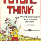 Future Think, Planning for Tomorrow&#039;s World
