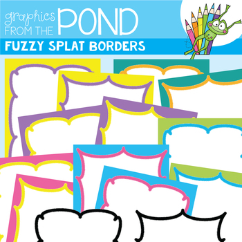 Fuzzy Splat Pages - FREE Borders/Frames Graphics for Teaching