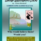 GEORGE WASHINGTON'S SOCKS  Common Core Aligned Novel Unit