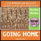 GOING HOME - STORIES BY ARCHIE WELLER - QUESTIONS AND STUDY