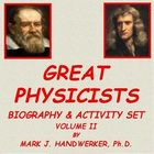 GREAT PHYSICISTS - Volume Two