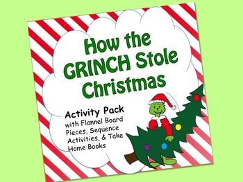 GRINCH Activity Set:  sequence, flannel pieces, mini book, rhyming/retelling