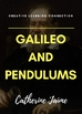 Galileo and Pendulums