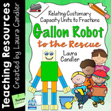 Gallon Robot to the Rescue! (4th and 5th Grade CCSS)