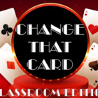 Game Show: CHANGE THAT CARD - A Review Game Template