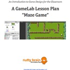 GameLab Maze Game - Game Design Lesson Plan (Mac)