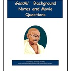 Gandhi Background and Movie Questions