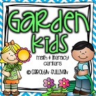 Garden Kids - Literacy and Math Centers with Common Core S