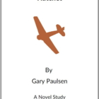 Gary Paulsen - Hatchet & The River - (Reed Novel Studies)