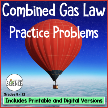 Gas Laws:  The Combined Gas Law Homework