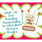Gear Up for Reading: Responding to 7 Wordless Picture Books