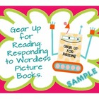 Gear Up for Reading: Responding to Wordless Picture Books