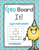 GeoBoard It! A Fun Math and Geometry Station